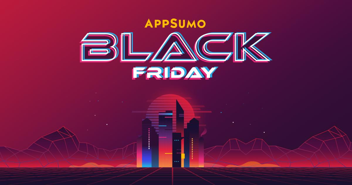AppSumo's Hottest Black Friday Ever